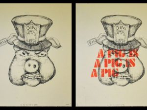 A Pig Is A Pig Is A Pig [Printmaking]