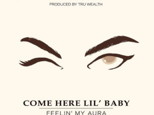 Red Shaydez – Come Here Lil' Baby