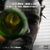 Catch Wreck x Rah Intelligence - Highs and Lows