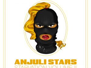 Anjuli Stars – Starvation Vol. II