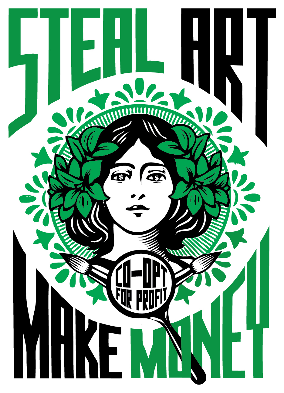 3,4 - Steal Art Make Monery, Steal Art Make Money Green