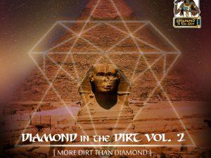 Diamond in the Dirt Vol. 2