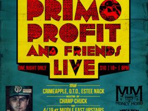 Primo Profit and Friends Live