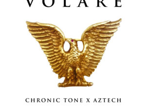Chronic Tone – Volare